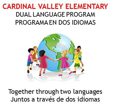 Dual Language Program: Learn about what we offer at Cardinal Valley