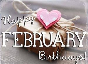 Happy February Birthdays