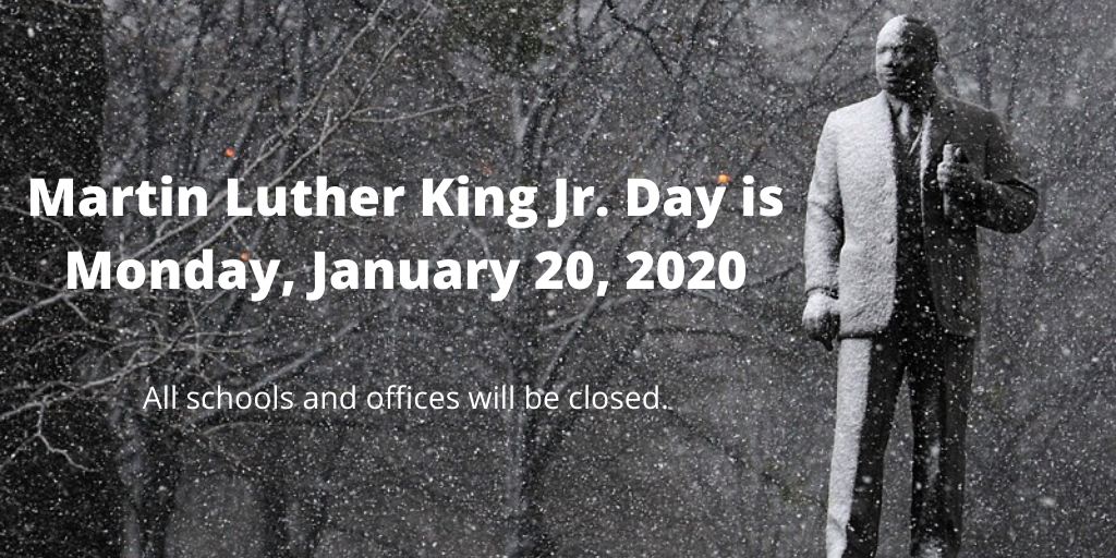MLK holiday reminder