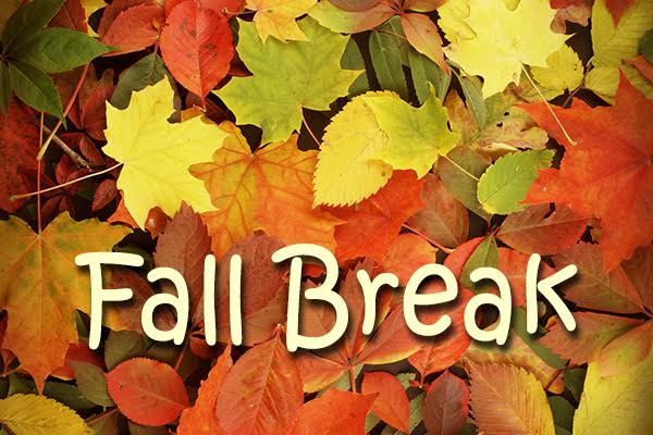 fall break reminder