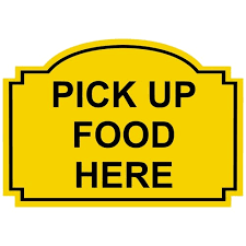 Pick Up Food Here