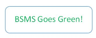 Why Is BSMS Green?